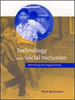 Technology and Social Inclusion:Rethinking the Digital Divide -- 9780262257176