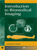 Introduction to Biomedical Imaging -- 9780470544983