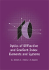 Optics of Diffractive and Gradient-Index Elements and Systems -- ISBN: 9780819424518