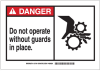 Brady B-401 Polystyrene Rectangle White Machine & Equipment Sign - 14 in Width x 10 in Height - TEXT: DANGER DO NOT OPERATE WITHOUT GUARDS IN PLACE - 26559 -- 754476-26559