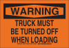 Brady B-401 Polystyrene Rectangle Orange Truck & Forklift Warehouse Traffic Sign - 10 in Width x 7 in Height - TEXT: TRUCK MUST BE TURNED OFF WHEN LOADING - 129556 -- 754473-78626