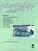 Bio-Medical Telemetry:Sensing and Transmitting Biological Information from Animals and Man -- 9780470544211