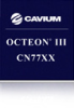 Multi-Core Processor -- OCTEON III CN77XX