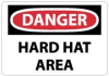 Danger - Hard Hat Area -- D46-