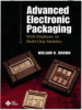 Advanced Electronic Packaging: With Emphasis on Multichip Modules