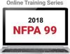NFPA 99: Health Care Facilities Code (2018) Online Training Series