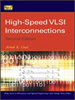 High-Speed VLSI Interconnections -- 9780470165973
