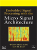 Embedded Signal Processing with the Micro Signal Architecture -- 9780470112274