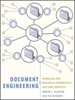 Document Engineering:Analyzing and Designing Documents for Business Informatics and Web Services -- 9780262273954