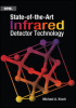 State-of-the-Art Infrared Detector Technology -- ISBN: 9781628412895