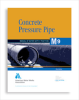 M9 Concrete Pressure Pipe, Third Edition -- 30009