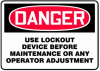 Dan. Use Lockout Device Before Maint. Or Any Oper. Adj. Sign -- SGN987