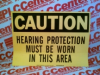 CAUTION HEARING PROTECTION SIGN -- 84785