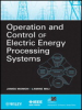 Operation and Control of Electric Energy Processing Systems