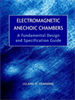 Electromagnetic Anechoic Chambers:A Fundamental Design and Specification Guide -- 9780470544501