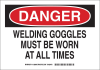 Brady B-555 Aluminum Rectangle White Arc Flash Sign - 14 in Width x 10 in Height - TEXT: DANGER WELDING GOGGLES MUST BE WORN AT ALL TIMES - 128805 -- 754473-77719