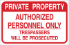 Brady B-959 Aluminum Rectangle White Restricted Area / No Trespassing Sign - Reflective - TEXT: PRIVATE PROPERTY AUTHORIZED PERSONNEL - 141806 -- 754473-19008
