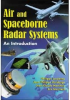 Air and Spaceborne Radar Systems: An Introduction -- ISBN: 9781891121135