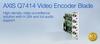 AXIS Q7414 Video Encoder Blade