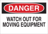 Brady B-120 Fiberglass Reinforced Polyester Rectangle White Machine & Equipment Sign - 10 in Width x 7 in Height - TEXT: DANGER WATCH OUT FOR MOVING EQUIPMENT - 47162 -- 754476-47162