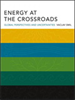 Energy at the Crossroads:Global Perspectives and Uncertainties -- 9780262283847