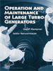 Operation and Maintenance of Large Turbo-Generators -- 9780471683384
