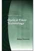 Field Guide to Optical Fiber Technology -- ISBN: 9780819480903