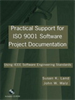 Practical Support for ISO 9001 Software Project Documentation:Using IEEE Software Engineering Standards -- 9780470055588