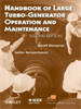 Handbook of Large Turbo-Generator Operation and Maintenance -- 9780470382769