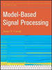 Model-Based Signal Processing -- 9780471732679