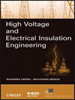High Voltage and Electrical Insulation Engineering -- 9780470947906