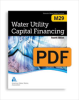 M29 Water Utility Capital Financing, Fourth Edition (PDF) -- 30029-4E-PDF
