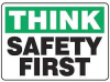 Think Safety Sign,7 x 10In,PLSTC,ENG -- 9NX91