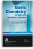 Basic Chemistry for Water & Wastewater Operators -- 20494