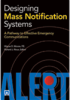 Designing Mass Notification Systems: A Pathway to Effective Emergency Communications, 2013 Edition