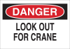 Brady B-555 Aluminum Rectangle White Machine & Equipment Sign - 10 in Width x 7 in Height - TEXT: DANGER LOOK OUT FOR CRANE - 42522 -- 754476-42522
