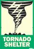 Sign,Tornado Shelter,Alum,SelfAdh,14x10 -- 8CGE4