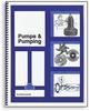 Pumps & Pumping, 10th Edition -- 20749
