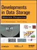 Developments in Data Storage:Materials Perspective -- 9781118096833