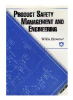 Product Safety Management and Engineering, Second Edition -- 0-939874-90-3