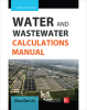 Water and Wastewater Calculations Manual, Third Edition -- 20489-3E