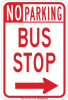 Brady B-302 Polyester Rectangle White Parking Restriction, Permission & Information Sign - 12 in Width x 18 in Height - Laminated - TEXT: NO PARKING BUS STOP - 129698 -- 754473-78768