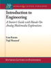Introduction to Engineering: A Starter's Guide with Hands-On Analog Multimedia Explorations