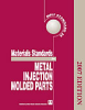 MPIF Standard 35, Materials Standards for Metal Injection Molded Parts, 2007 Edition