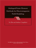 Multigrid Finite Element Methods for Electromagnetic Field Modeling -- 9780471786382