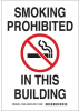 Brady B-586 Paper Rectangle White Smoking Not Permitted Sign - 10 in Width x 14 in Height - TEXT: SMOKING PROHIBITED IN THIS BUILDING - 115929 -- 754473-18572