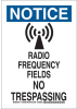 Brady B-302 Polyester Rectangle White Radiation Hazard Sign - 10 in Width x 14 in Height - Laminated - TEXT: NOTICE RADIO FREQUENCY FIELDS NO TRESPASSING - 129311 -- 754473-78381