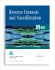 M46 Reverse Osmosis and Nanofiltration, Second Edition -- 30046