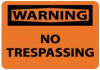 Warning - No Trespassing -- W81