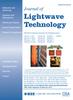 Lightwave Technology, Journal of -- 0733-8724